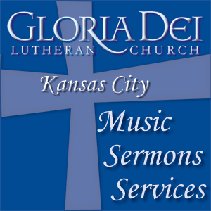 Gloria Dei Lutheran Church Podcast